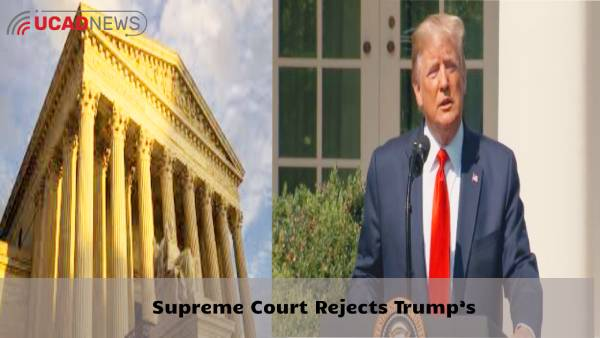 Supreme Court Rejects Trump