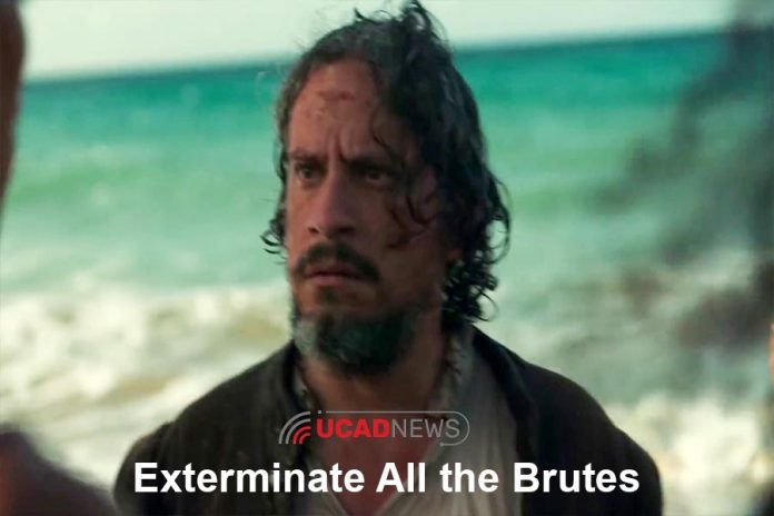 Exterminate All the Brutes,